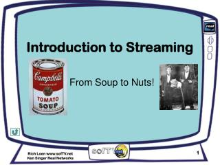 Introduction to Streaming