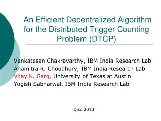 An Efficient Decentralized Algorithm for the Distributed Trigger Counting Problem (DTCP)