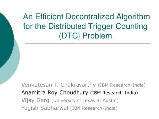 An Efficient Decentralized Algorithm for the Distributed Trigger Counting (DTC) Problem