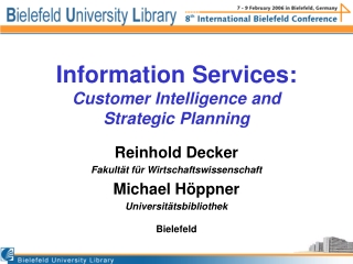 Information Services: Customer Intelligence and Strategic Planning