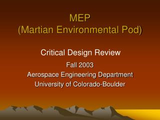 MEP (Martian Environmental Pod)