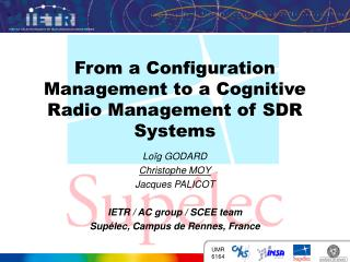 From a Configuration Management to a Cognitive Radio Management of SDR Systems