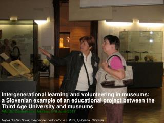 Intergenerational learning and volunteering in museums: