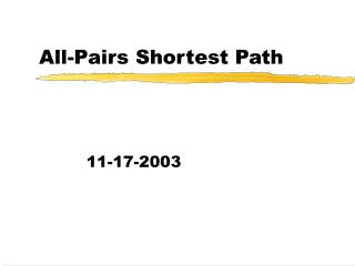 All-Pairs Shortest Path