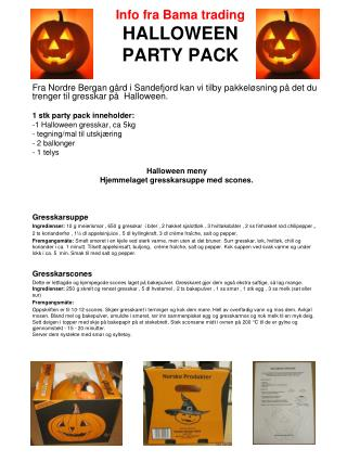 Info fra Bama trading HALLOWEEN  PARTY PACK