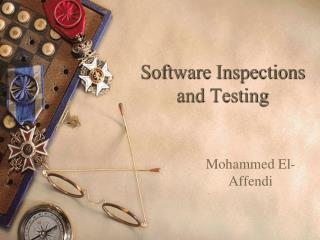 Software Inspections and Testing
