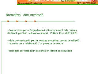 Normativa i documentació