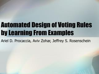 Automated Design of Voting Rules by Learning From Examples