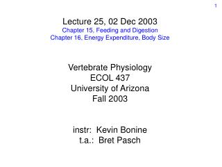 Lecture 25, 02 Dec 2003 Chapter 15, Feeding and Digestion