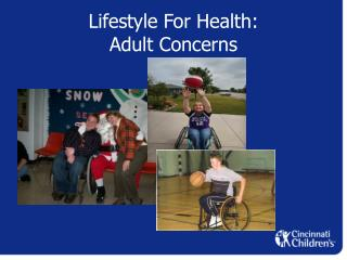 Lifestyle For Health:  Adult Concerns
