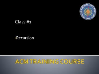 ACM TRAINING COURSE