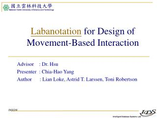 Labanotation  for Design of Movement-Based Interaction