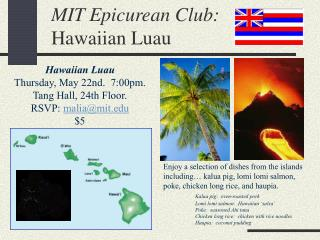 MIT Epicurean Club: Hawaiian Luau