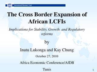 The Cross Border Expansion of African LCFIs