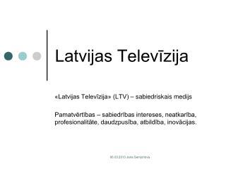 Latvijas Televīzija