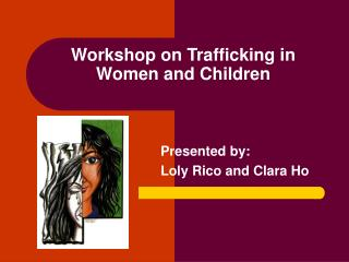 Workshop on Trafficking in Women and Children