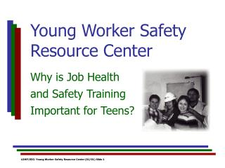 Young Worker Safety Resource Center