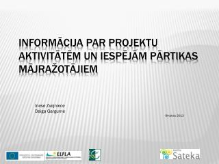 informācija par projektu aktivitātēm un iespējām pārtikas mājražotājiem