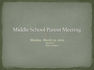 Middle School Parent Meeting
