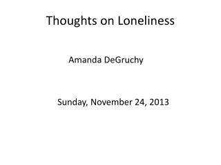 Thoughts on Loneliness