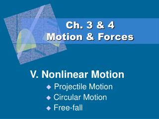 Ch. 3 & 4 Motion & Forces