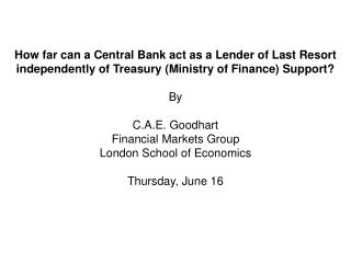 How far can a Central Bank act as a Lender of Last Resort