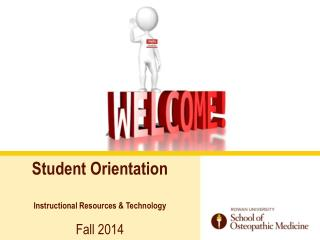 Student Orientation Instructional Resources & Technology