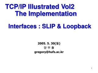 Interfaces : SLIP & Loopback