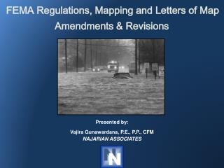 FEMA Regulations, Mapping and Letters of Map Amendments & Revisions