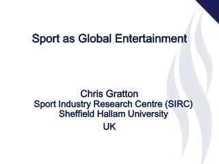 Sport as Global Entertainment