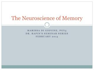 The Neuroscience of Memory