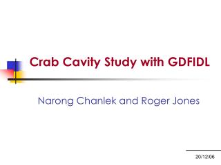 Crab Cavity Study with GDFIDL