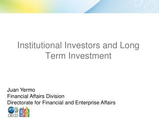 Institutional Investors and Long Term Investment