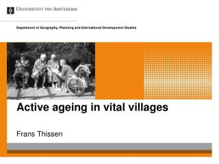 Active ageing in vital villages