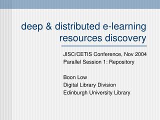 deep & distributed e-learning resources discovery