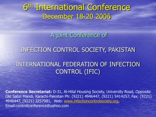 6 th  International Conference December 18-20 2006