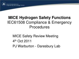 MICE Hydrogen Safety Functions IEC61508 Compliance & Emergency Procedures