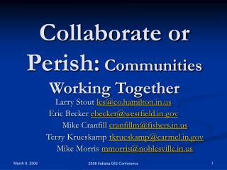Collaborate or Perish: Communities Working Together