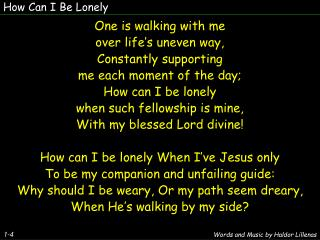 How Can I Be Lonely