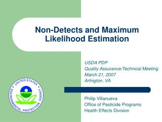 Non-Detects and Maximum Likelihood Estimation