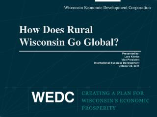 How Does Rural Wisconsin Go Global?