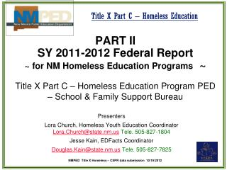 PART II SY 2011-2012 Federal Report  ~ for NM Homeless Education Programs   ~