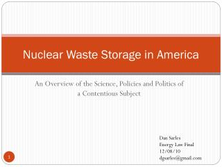 Nuclear Waste Storage in America