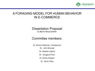 A FORAGING MODEL FOR HUMAN BEHAVIOR  IN E-COMMERCE Dissertation Proposal  by Bjarne Berg-Saether