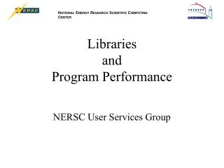 Libraries and Program Performance