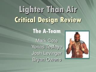 Lighter Than Air Critical Design Review