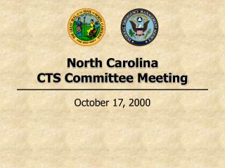 North Carolina  CTS Committee Meeting