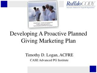 Developing A Proactive Planned Giving Marketing Plan