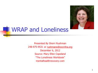WRAP and Loneliness