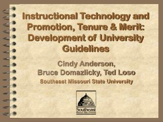 Instructional Technology and Promotion, Tenure & Merit: Development of University Guidelines